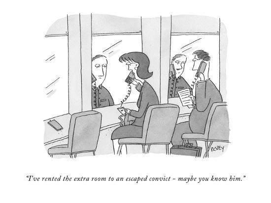 """""""I've rented the extra room to an escaped convict - maybe you know him."""" - New Yorker Cartoon-Peter C. Vey-Premium Giclee Print"""