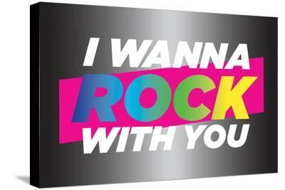 I wanna Rock With You-Deborah Kass and pulp, ink.-Stretched Canvas Print