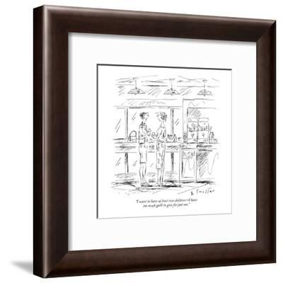 """""""I want to have at least two children?I have too much guilt to give for ju?-Barbara Smaller-Framed Premium Giclee Print"""