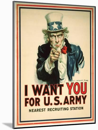 I Want You for the U.S. Army Recruitment Poster-James Montgomery Flagg-Mounted Print