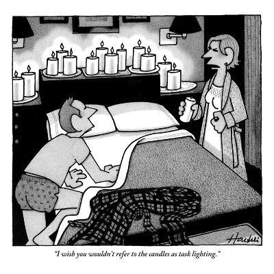 """""""I wish you wouldn't refer to the candles as task lighting."""" - New Yorker Cartoon-William Haefeli-Premium Giclee Print"""