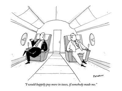 https://imgc.artprintimages.com/img/print/i-would-happily-pay-more-in-taxes-if-somebody-made-me-new-yorker-cartoon_u-l-pgq7jl0.jpg?p=0