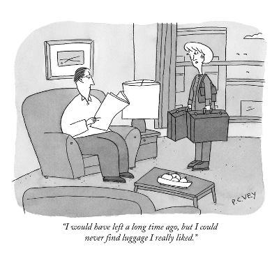"""I would have left a long time ago, but I could never find luggage I reall?"" - New Yorker Cartoon-Peter C. Vey-Premium Giclee Print"
