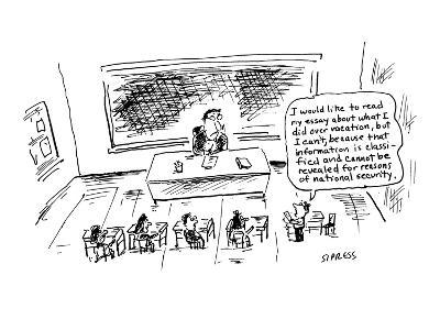 I would like to read my essay about what I did over vacation, but I can't,? - Cartoon-David Sipress-Premium Giclee Print