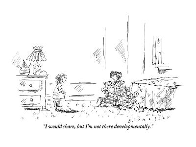 """""""I would share, but I'm not there developmentally."""" - New Yorker Cartoon-Barbara Smaller-Premium Giclee Print"""