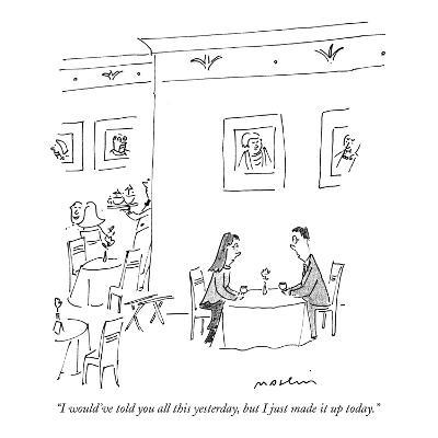"""""""I would've told you all this yesterday, but I just made it up today."""" - New Yorker Cartoon-Michael Maslin-Premium Giclee Print"""