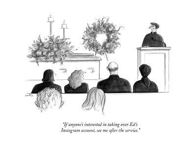 """""""If anyone's interested in taking over Ed's Instagram account, see me afte..."""" - New Yorker Cartoon--Premium Giclee Print"""