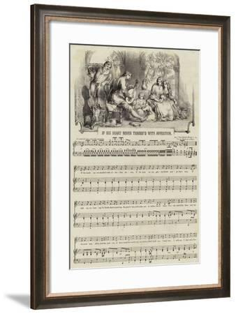 If His Heart Never Throbbed with Affection--Framed Giclee Print