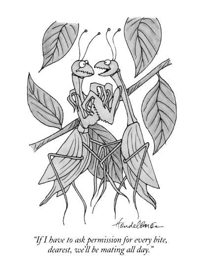 """""""If I have to ask permission for every bite, dearest, we'll be mating all ?"""" - New Yorker Cartoon-J.B. Handelsman-Premium Giclee Print"""