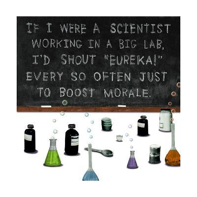 If I Were a Scientist--Art Print