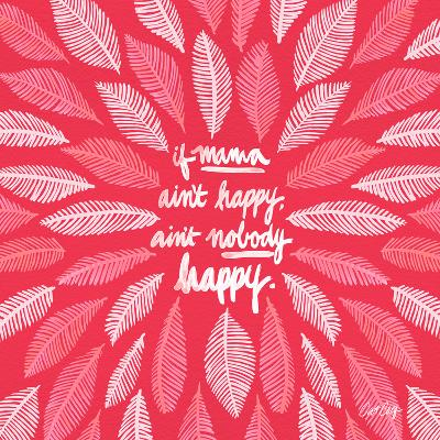 If Mama Aint Happy - Pink – Coquillette-Cat Coquillette-Giclee Print