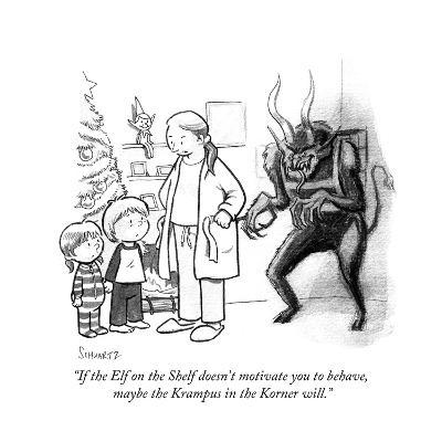 """""""If the Elf on the Shelf doesn't motivate you to behave, maybe the Krampus?"""" - Cartoon-Benjamin Schwartz-Premium Giclee Print"""