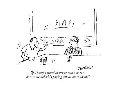 """""""If Trump's scandals are so much worse, how come nobody's paying attention?"""" - Cartoon-David Sipress-Premium Giclee Print"""