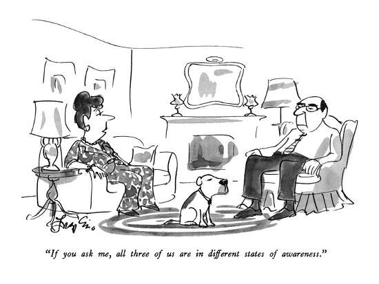 """""""If you ask me, all three of us are in different states of awareness."""" - New Yorker Cartoon-Edward Frascino-Premium Giclee Print"""