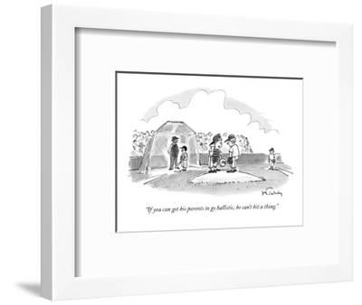 """""""If you can get his parents to go ballistic, he can't hit a thing."""" - New Yorker Cartoon-Mike Twohy-Framed Premium Giclee Print"""