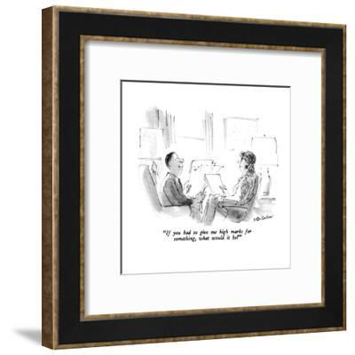 """""""If you had to give me high marks for something, what would it be?"""" - New Yorker Cartoon-James Stevenson-Framed Premium Giclee Print"""