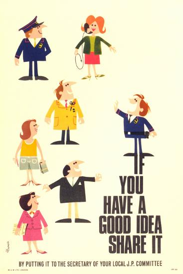 If You Have a Good Idea Share it by Putting it to the Secretary of Your Local JP Committee- Burrell-Art Print