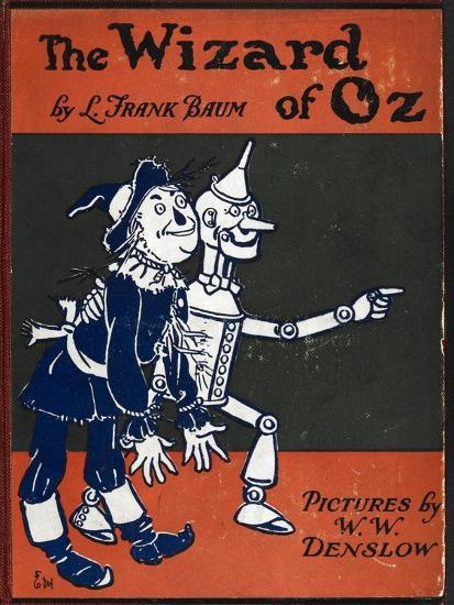 Illustrated Front Cover For the Novel 'The Wizard Of Oz' With the Scarecrow and the Tinman-William Denslow-Premium Giclee Print