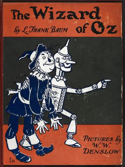 Illustrated Front Cover For the Novel 'The Wizard Of Oz' With the Scarecrow and the Tinman-William Denslow-Giclee Print
