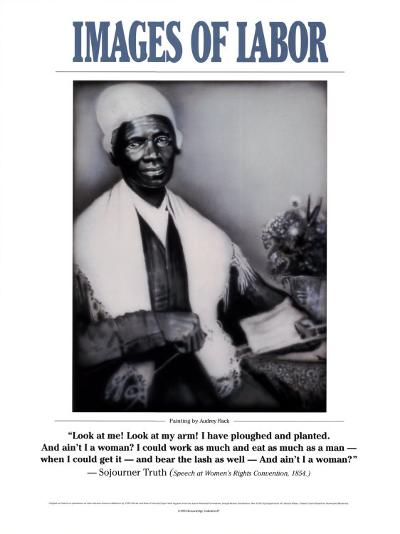 Images of Labor - Sojourner Truth--Art Print