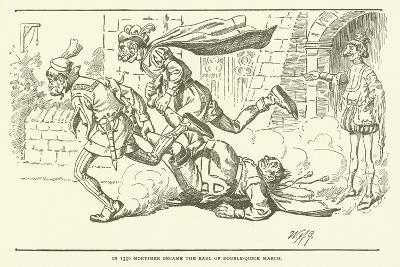 In 1330 Mortimer Became the Earl of Double-Quick March--Giclee Print
