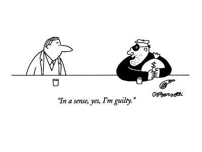 """In a sense, yes, I'm guilty."" - New Yorker Cartoon-Charles Barsotti-Premium Giclee Print"