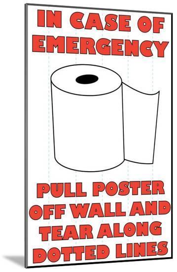 In Case of Emergency II-Russ Lachanse-Mounted Print