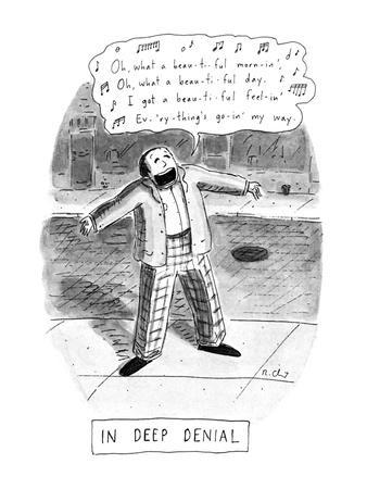 https://imgc.artprintimages.com/img/print/in-deep-denial-oh-what-a-beautiful-mornin-title-in-deep-denial-man-on-new-yorker-cartoon_u-l-pgr5bf0.jpg?p=0