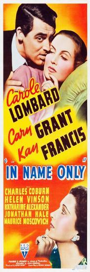 IN NAME ONLY, top l-r: Cary Grant, Carole Lombard, bottom l-r: Kay Francis on insert potser, 1939.--Art Print