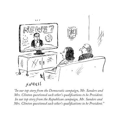 """""""In our top story from the Democratic campaign, Mr. Sanders and Mrs. Clint?"""" - Cartoon-David Sipress-Premium Giclee Print"""