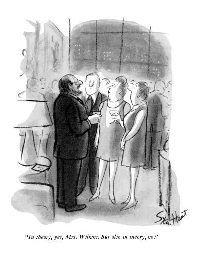 """""""In theory, yes, Mrs. Wilkins. But also in theory, no."""" - New Yorker Cartoon-Stan Hunt-Premium Giclee Print"""
