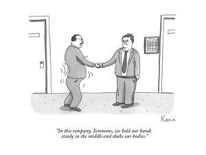 """In this company, Simmons, we hold our hands steady in the middle and shak?"" - New Yorker Cartoon"