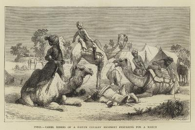 India, Camel Riders of a Native Cavalry Regiment Preparing for a March--Giclee Print