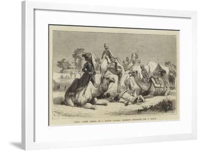 India, Camel Riders of a Native Cavalry Regiment Preparing for a March--Framed Giclee Print