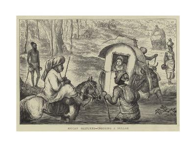 Indian Sketches, Crossing a Nullah--Giclee Print