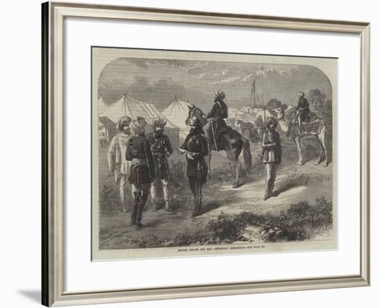 Indian Troops for the Abyssinian Expedition--Framed Giclee Print