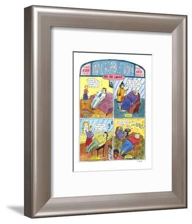 INFLATABLE GUYS FOR THE LADIES - New Yorker Cartoon-Roz Chast-Framed Premium Giclee Print
