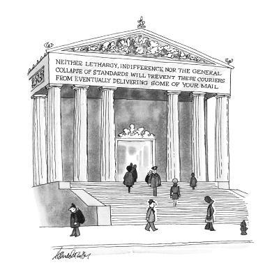 Inscription on Post Office reads, Neither lethargy, indifference, nor the ? - New Yorker Cartoon-J.B. Handelsman-Premium Giclee Print