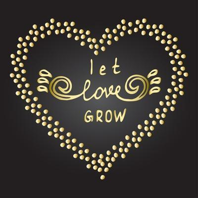 Inspiration Quote Let Love Grow-ZenFruitGraphics-Art Print