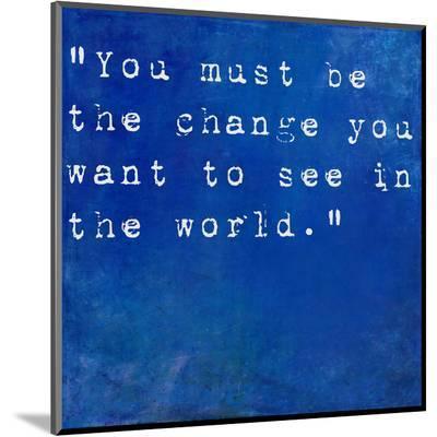 Inspirational Quote By Mahatma Ghandi On Earthy Blue Background-nagib-Mounted Print