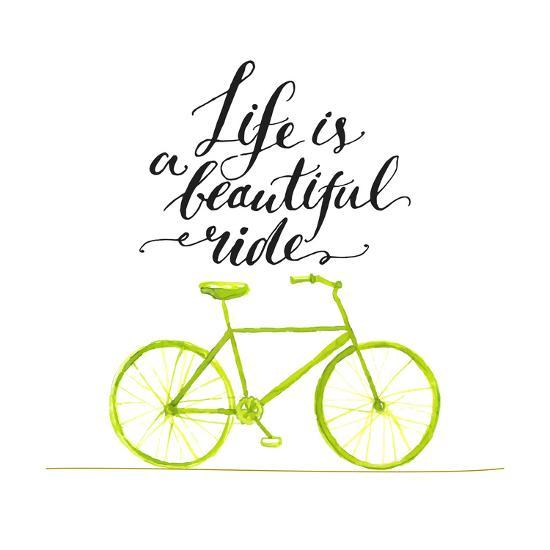Inspirational Quote - Life is a Beautiful Ride. Handwritten Modern Calligraphy Poster with Green Ha-kotoko-Art Print