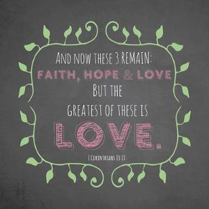 1 Corinthians 13:13 Faith, Hope and Love (Chalkboard) by Inspire Me