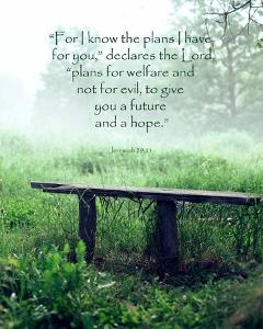 Jeremiah 29:11 For I know the Plans I have for You (Wooden Bench) by Inspire Me