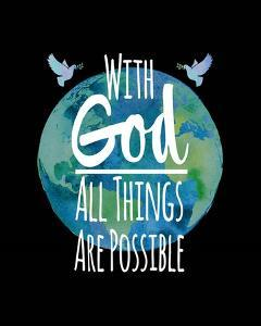 With God All Things Are Possible - Watercolor Earth Black by Inspire Me