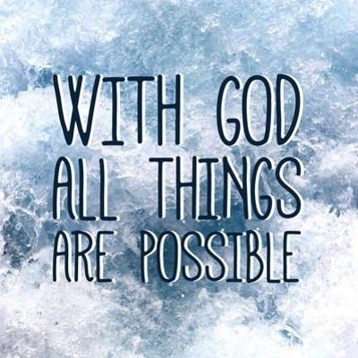 With God All Things Are Possible by Inspire Me