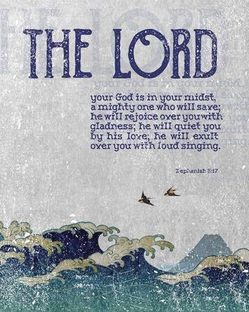 Zephaniah 3:17 The Lord Your God ( Waves)