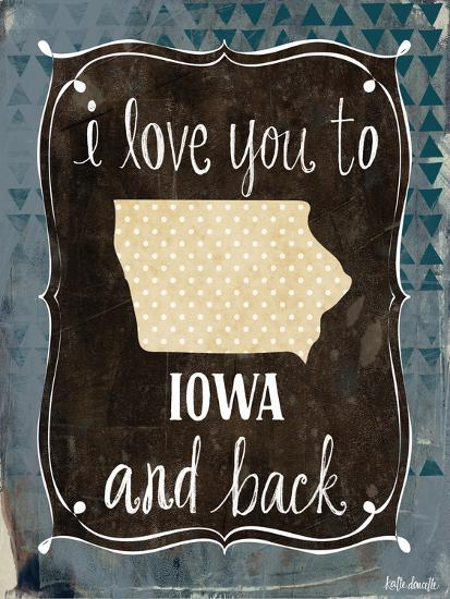 Iowa and Back-Katie Doucette-Art Print