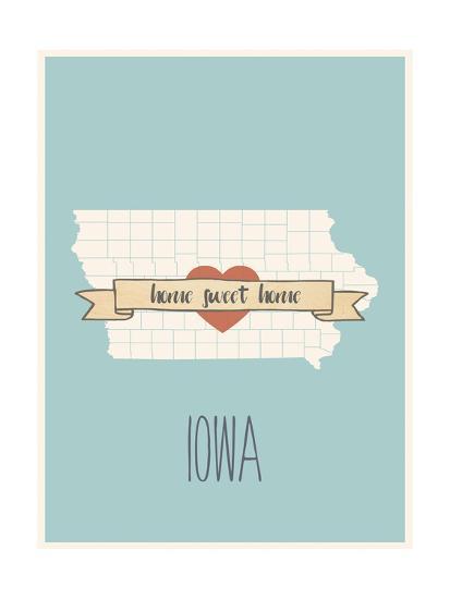 Iowa State Map, Home Sweet Home-Lila Fe-Art Print