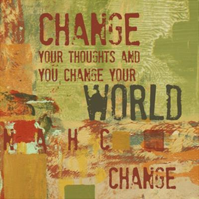 Change your Thoughts and You Change your World by Irena Orlov