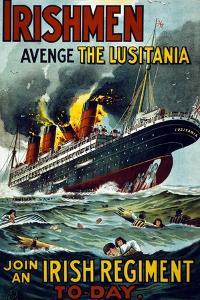 Irishmen - Avenge the Lusitania. Join an Irish Regiment Today', 1915
